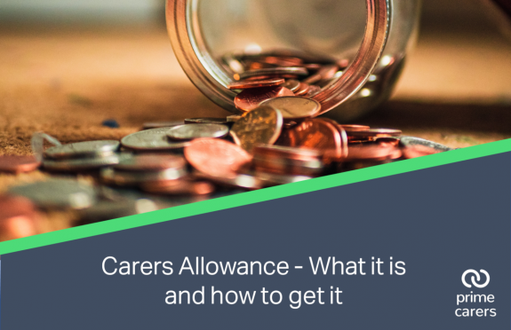 Carers Allowance – What it is and how to get it