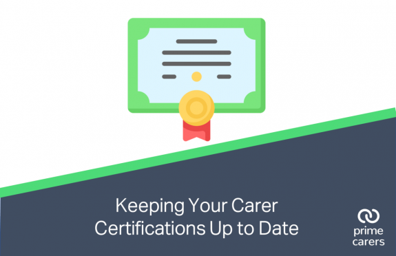 Keeping Your Carer Certifications Up to Date