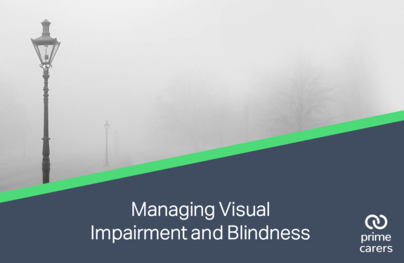 Managing Visual Impairment and Blindness