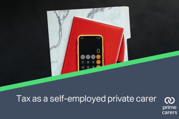 Handling tax and money responsibilities as a self-employed private carer