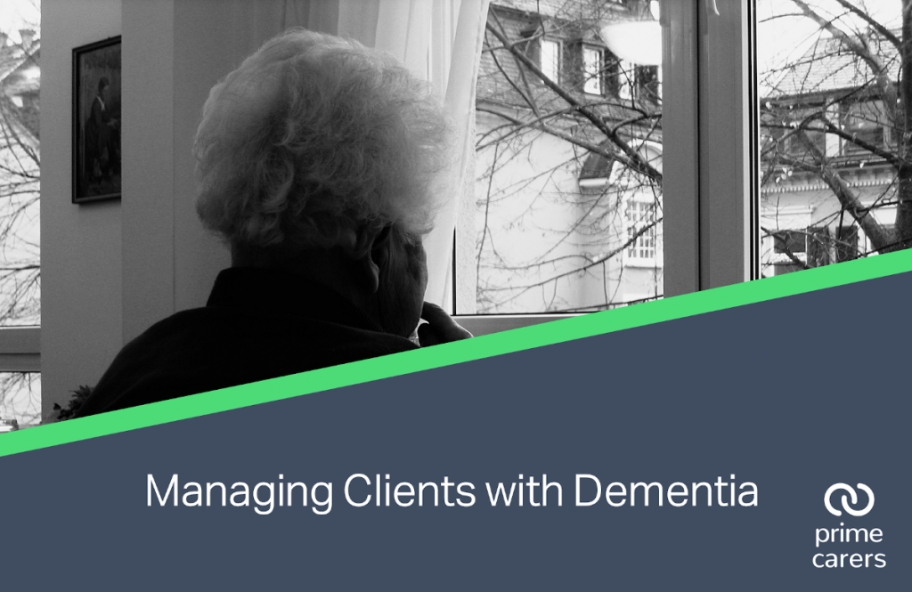 Managing Clients with Dementia